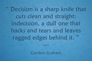 decision is a sharp knife