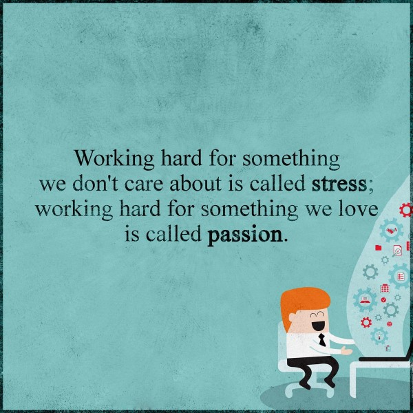 stress and passion