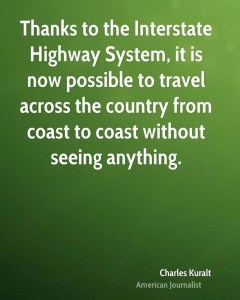 charles-kuralt-journalist-thanks-to-the-interstate-highway-system-it