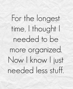 needed less stuff