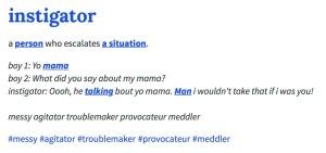 Instigator - urban dictionary